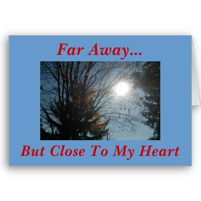 far away  - even how far you are you
