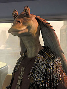 Jar Jar Binks - I first saw him in the Star Wars Episode I. He is funny!
