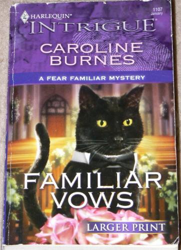 Familiar vows - A book by Caroline Burnes called Familiar vows.