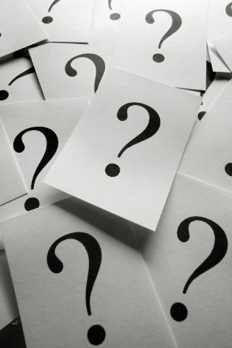 Questions. - Questions, questions, questions, so many of them in this life. Hopefully we will be able to get an answer.