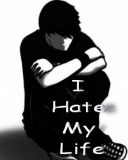 i hate my life - i hate my life since you are gone.