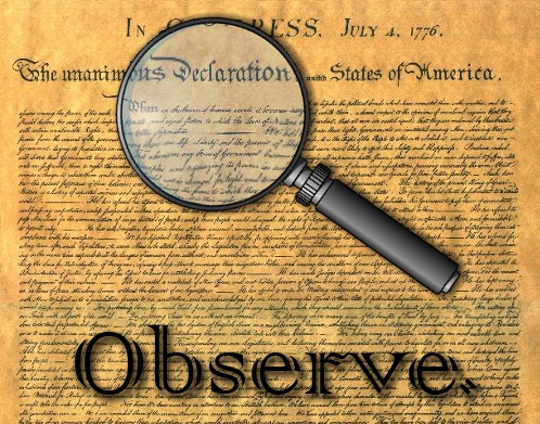 The Importance of Observing - A magnifying glass highlight the Declaration of Independence.