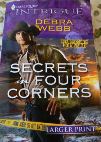 Secrets in four corners - A book called Secrets in four corners by Debra Webb.