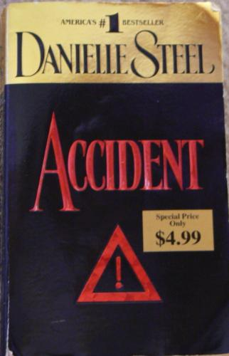 Accident - A book called Accident by Danielle Steel