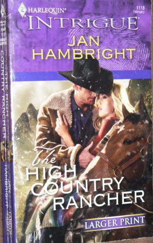 High Country Rancher - A book called High Country Rancher by Jan Hambright