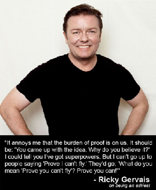 Ricky Gervais Quote - On being an atheist