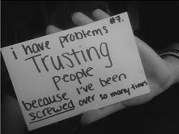 Trust - Trusting others is hard thing to do.