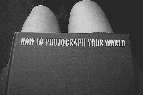 photo - How to photograph your world