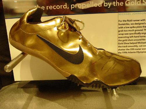 Golden Shoes - The golden shoes American Sprinter Michael Johnson wore and won in at the 1996 Summer Olypmics. He won the 200 and 400 metters.
