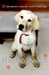 Marley and Me - The book cover of the book that was turned into a movie.