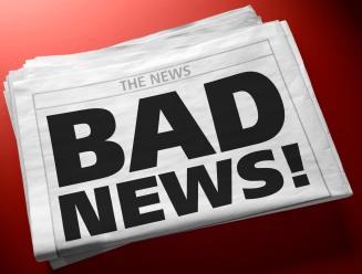 bad news! - always bad news!
