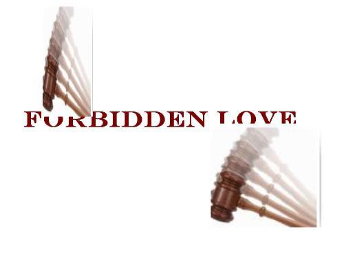 Forbidden love - Love between cousins