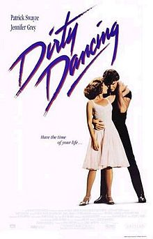 Dirty Dancing - A classic movie I saw back in 1987. Don't rmemeber much of the movie. Plans are out to remake it and some people are pissed off. I say,I don't care!
