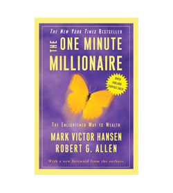The One Minute Millionaire - The One Minute Millionaire Book Cover.