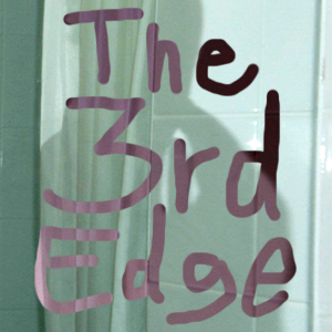 "The 3rd Edge - This is the album cover for ""The 3rd Edge"" podcast show. Like the only episode currently available, this is also a 'pilot'!"