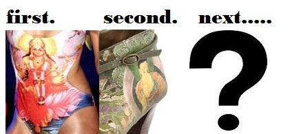 and the next? - First the Goddess Kali in bikini, next the Lord Buddha on shoe and next?