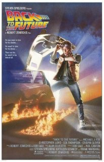 Back to the Future - Back to the Future, starring Michael J. Fox, Christopher Lloyd and Lea Thompson