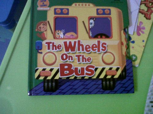 The Wheels On The Bus - It&#39;s my son&#39;s newest favorite book. Originated from the nursery rhyme &#39;The Wheels on The Bus.&#39;