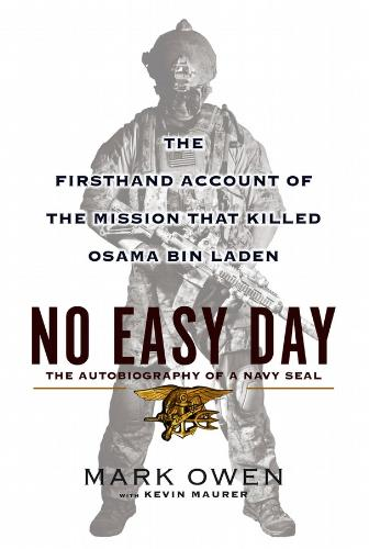 No Easy Day Book - The controversial book that is getting the Pentagon in US all worked up.