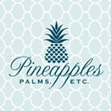 Pineapples Palms, Etc