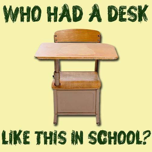 Who Had a Desk Like This in School?