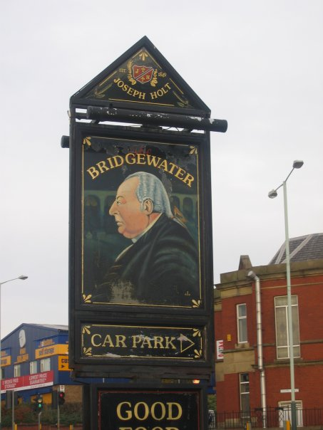Photo taken by me – Pub Sign – The Bridgewater Inn, Oldham Werneth, Greater Manchester