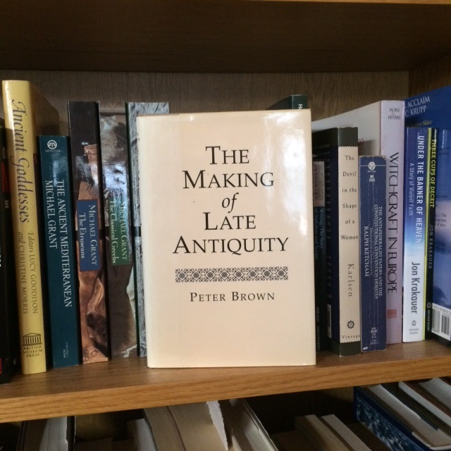 "my copy of ""The Making of Late Antiquity"""