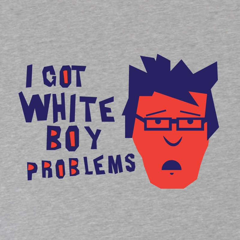 http://www.hipsterpig.com/product/white-boy-problems/