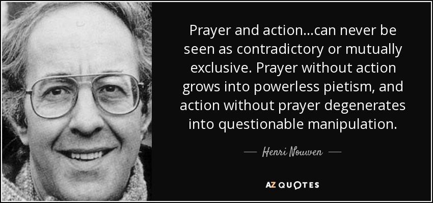 'prayer without action' http://www.bing.com/images?FORM=HDRSC2&rrid=_4a4d8ca6-d007-c59d-34cf-7b40dfa07200