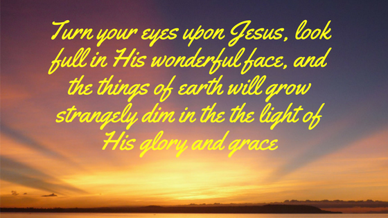 Keep Your Eyes Fixed On Jesus!!!!!!