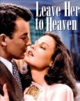 """""""Leave Her to Heaven"""" - image of publicity for the 1945 movie """"Leave Her to Heaven"""", starring Gene Tierney and Cornell Wilde.  The movie was shot in Bar Harbor, Maine, not far from where I lived."""