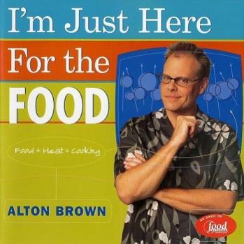 Alton Brown - Good Eats chef