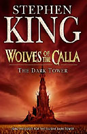 The dark tower series - Photo of the Wolves of the Calla, part of the Dark Tower series by Stephen King, that I've just finished reading.