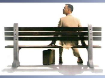 Forrest Gump - Life is a box of chocolates.You never know what you gonna get