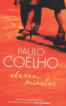 Eleven Minutes - by Paolo Coelho