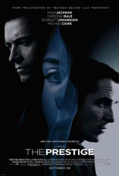 The Prestige - A movie about two young magicians who originally were friends striving to make names for themselves. But as tragedy occured, they became bitter rivals. One trying to outdo the other all for the sake of revenge and satisfying an obsession to be the best in their craft.