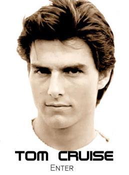 Tom Cruise - My favorite actor.
