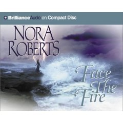 Face the Fire - Three Sister Island Trilogy by Nora Roberts