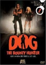 Dog - Dog the bounty hunter