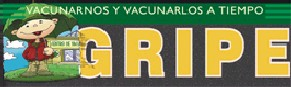 """Government campaign against flu. - Text: """"Vacunarnos y vacunarlos a tiempo"""" (Let's get the vaccine and let them get the vaccine)."""
