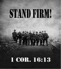 Stand Firm - Stand for what you believe