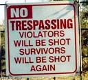 sign - No trespassing allowed!