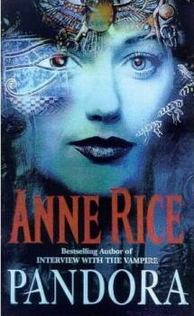 anne rice's pandora - anne rice's pandora, new tales of the vampires