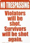 No Candy...kids will be shot on sight! lol... - no trespassing sign