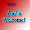 You're welcome! - Tou're welcome sign