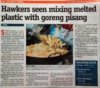 Plastic Goreng? - some hawkers were caught melting plastic in a hot cauldron of oil before frying the food they sell.