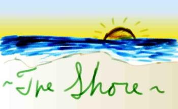 The Shore - My home town.