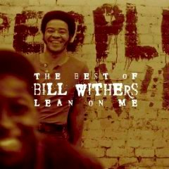 """Bill Withers Lean On Me - Bill Withers did an awesome job singing """"Lean On Me"""""""