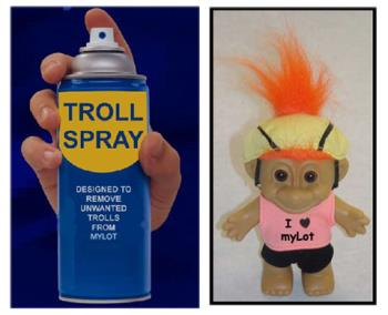 My lot troll repellent - Got Trolls?? Here ya go, repel them now with Troll repellent!!  thanks to {{C}} FOR THE GREAT PIC!!