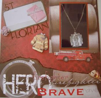 scrapbook layout - A special gift from a very special firefighter